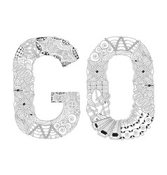 word go for coloring decorative zentangle vector image vector image