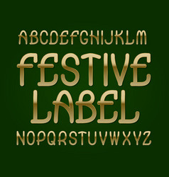 festive label typeface golden font isolated vector image