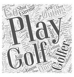 The Ideal Golf Outing Word Cloud Concept vector