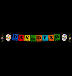 bunting for day dead vector image