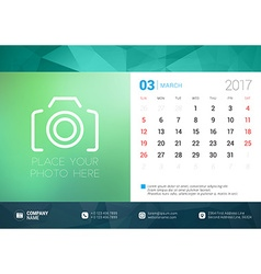 Desk Calendar Template for 2017 Year March Design vector image