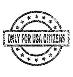 grunge textured only for usa citizens stamp seal vector image