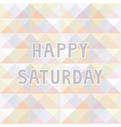 Happy Saturday background2 vector image