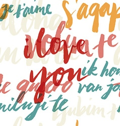 Seamless pattern I love you in different languages vector image