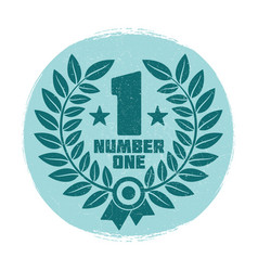 vintage grunge wreath number one label design vector image