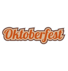 oktoberfest sticker word text greetings from vector image