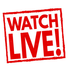 watch live sign or stamp vector image