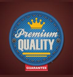premium quality fabric badge vector image vector image