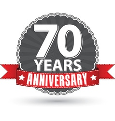 Celebrating 70 years anniversary retro label with vector image