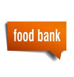 food bank orange 3d speech bubble vector image