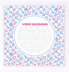 Video blogging concept with thin line icons vlog vector
