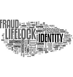 Who is lifelock text word cloud concept vector