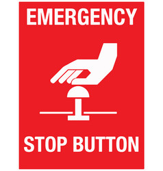 Emergency stop button wall sign eps vector