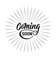 Coming soon sign isolated on white background with vector