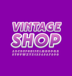 creative logo vintage shop with bright font vector image
