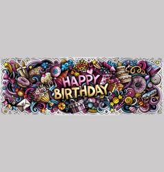 Happy birthday hand drawn cartoon doodle vector