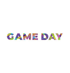 Game day concept retro colorful word art vector