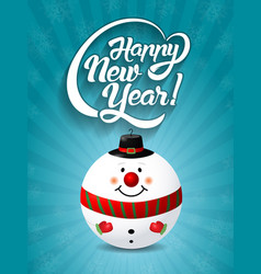 happy new year lettering text with christmas toy vector image