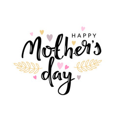 mothers day hand lettering card isolated on white vector image