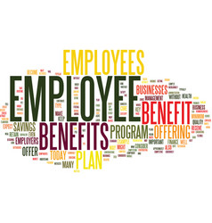 Employee benefits text background word cloud vector