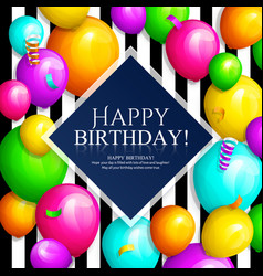 Happy birthday greeting card colorful balloons vector