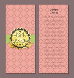 luxury choice high quality award best choice vector image vector image
