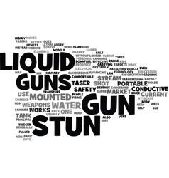 Liquid stun guns text background word cloud vector