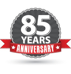 Celebrating 85 years anniversary retro label with vector image