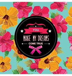Summer poster You make my dreams come vector image vector image