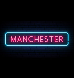 manchester neon sign bright light signboard vector image