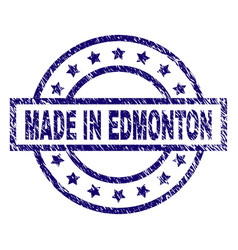 Grunge textured made in edmonton stamp seal vector