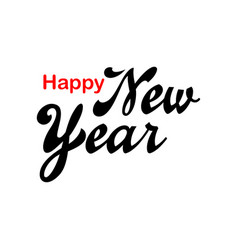 lettering happy new year on blank background in vector image