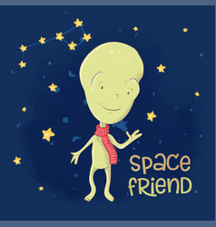 postcard poster cute alien space friend hand vector image