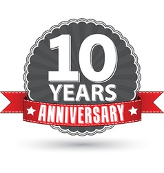 Celebrating 10 years anniversary retro label with vector image