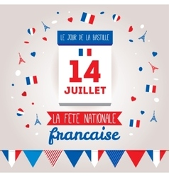 Greeting card design for The Bastille Day 14 july vector image