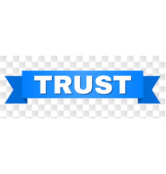 Blue ribbon with trust text vector