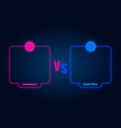 Versus or compare screen with blue neon frames and vector