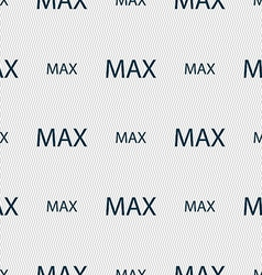 Maximum sign icon Seamless abstract background vector