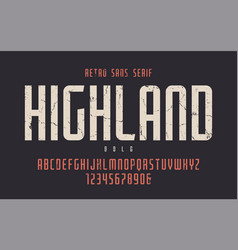 Highland condensed bold retro typeface vector