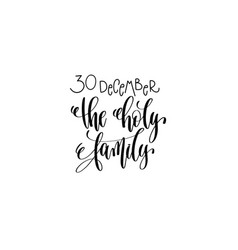 Holy family hand lettering congratulation vector