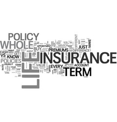 whole life vs term life insurance which one text vector image