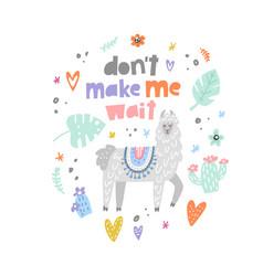 dont make me wait lama vector image