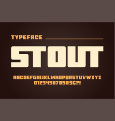 the stout heavy display font design alphabet vector image