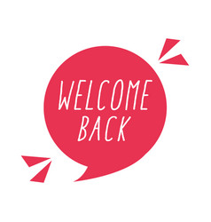Welcome back typography banner isolated icon flat vector