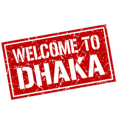welcome to dhaka stamp vector image vector image