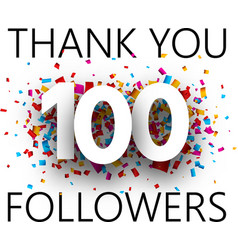 thank you 100 followers card with colorful vector image