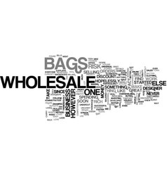 Wholesale bags text word cloud concept vector