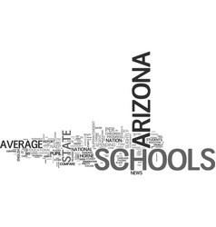 Arizona schools above average for less money text vector