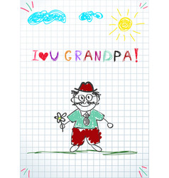 Kids colorful hand drawn of grandpa holding flower vector