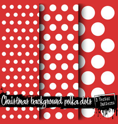 set of christmas polka dot backgrounds vector image